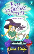 Spooky Magic (Evie Everyday Witch Book 2)
