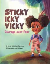 Sticky Icky Vicky - Courage over Fear