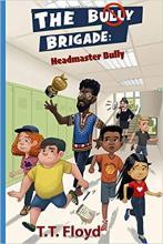 The Bully Brigade: Headmaster Bully