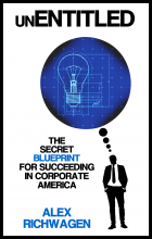 UnEntitled: The Secret Blueprint to Succeeding in Corporte America