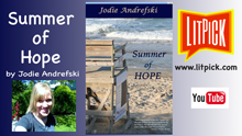 YouTube book review video of Summer of Hope by Jodie Andrefski for LitPick student book reviews.
