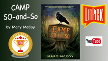 YouTube book review video of Camp So-and-So by Mary McCoy for LitPick student book reviews.