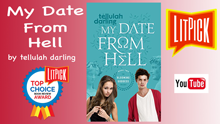 YouTube book review video of My Date From Hell by Tellulah Darling for LitPick student book reviews
